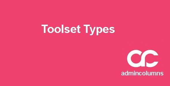 Admin Columns Pro - Toolset Types